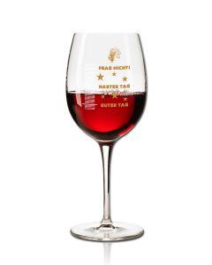 Weinglas guter tag harter tag schlechter tag frag nicht
